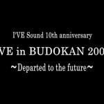 I'VE IN BUDOKAN 2009 報道発表会