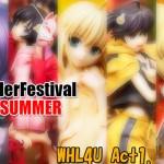 WonderFestival 2013夏(WF-WHL4U編Act1)